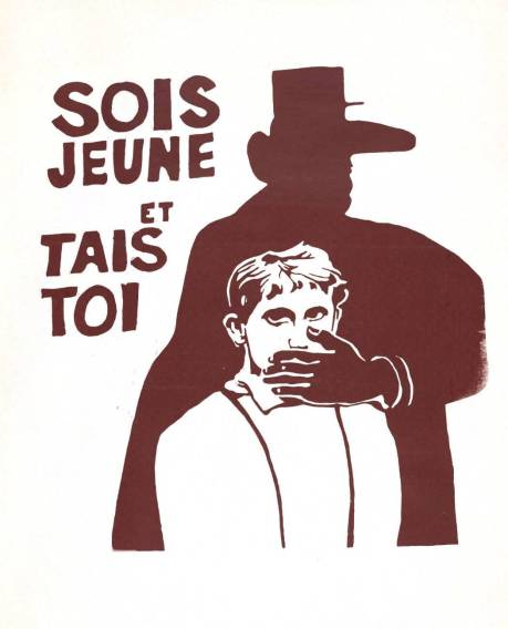 """Be young and shut up"", an example of the more general and ambiguous anti-establishment art seen in Paris throughout May of 68."